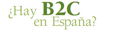 ¿Hay B2C en España?
